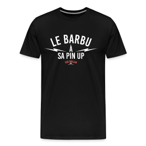 Le Barbu à sa Pin Up - T-shirt Premium Homme