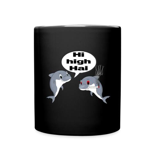 Hi high Hai - Tasse einfarbig