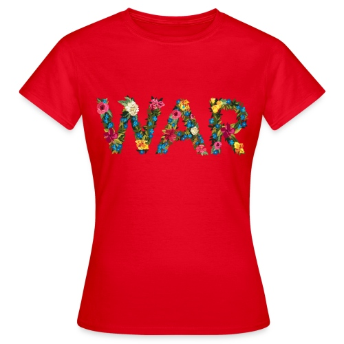 Flower war - Women's T-Shirt