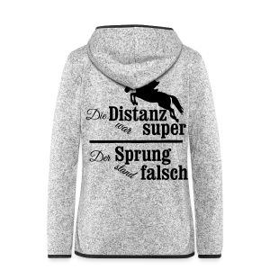 Springreiter Spruch - Distanz - Frauen Kapuzen-Fleecejacke