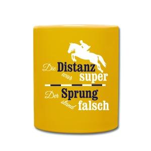 Springreiter Spruch - Distanz - Tasse einfarbig
