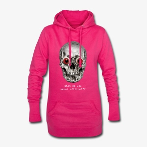 What do you mean: offline? - Hoodie-Kleid