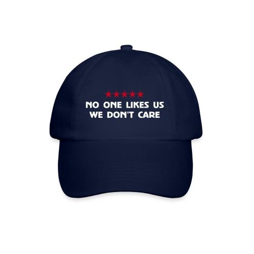 No One Likes Us - Baseball Cap