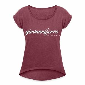 FerroDonna - Frauen T-Shirt mit gerollten Ärmeln