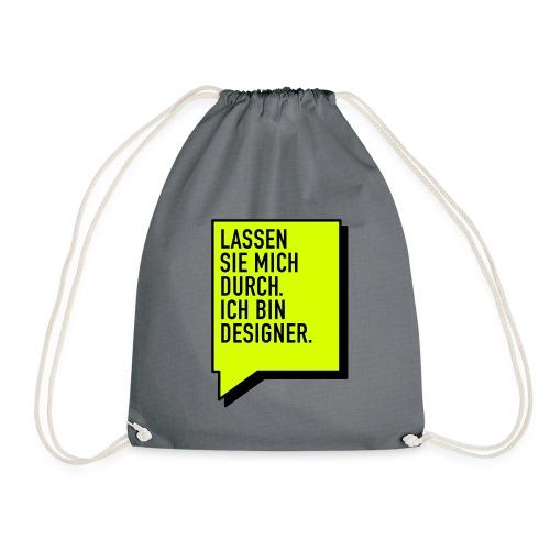 Lassen Sie mich durch / Designer (DE), Cotton Gym Bag - Turnbeutel