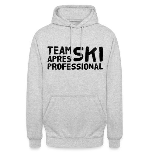 Team Aprés Ski Professional - Unisex Hoodie