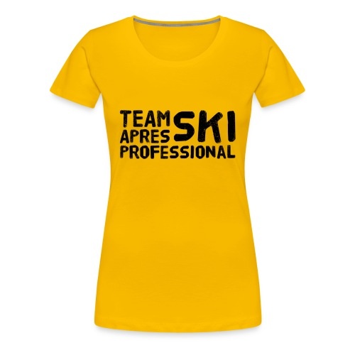 Team Aprés Ski Professional - Frauen Premium T-Shirt