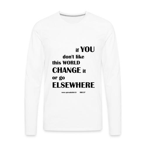 Change world - Texte noir - T-shirt manches longues Premium Homme