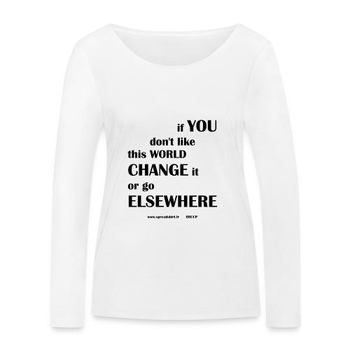 Change world - Texte noir - T-shirt manches longues bio Stanley & Stella Femme