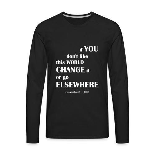 Change world - Texte blanc - T-shirt manches longues Premium Homme