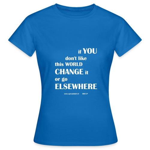 Change world - Texte blanc - T-shirt Femme
