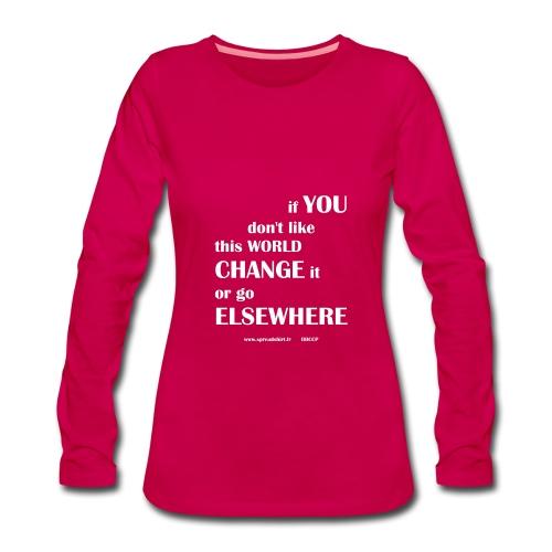 Change world - Texte blanc - T-shirt manches longues Premium Femme