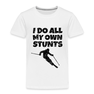 I do my own Stunts Kinder T-Shirt - Kinder Premium T-Shirt