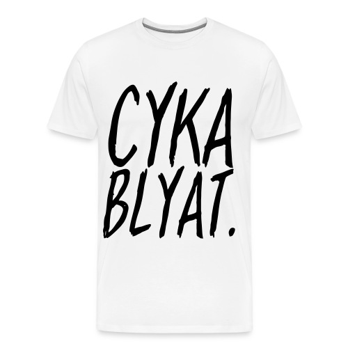 cyka blyat - Homme - T-shirt Premium Homme