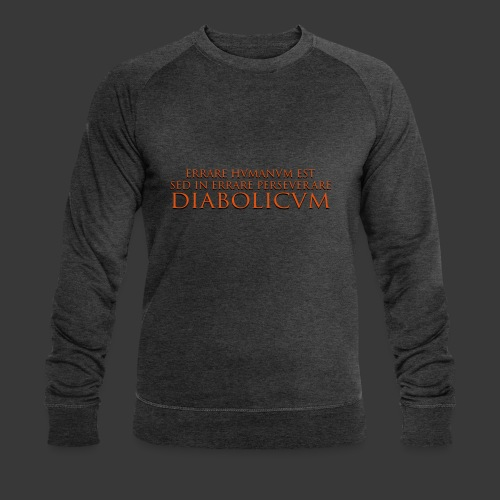 ERRARE HUMANUM EST - Men's Organic Sweatshirt by Stanley & Stella