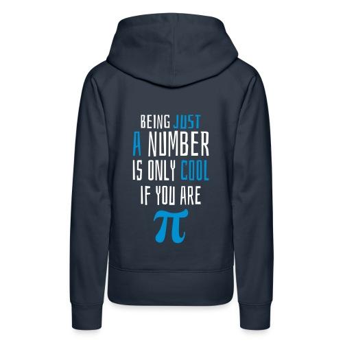 Zahl Pi Geek Spruch Pullover & Hoodies - Frauen Premium Hoodie