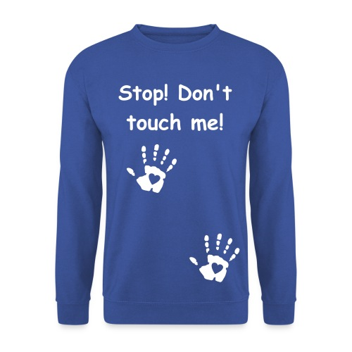 Dont touch me - Männer Pullover