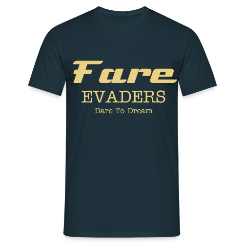 Fare Evaders Navy Dare To Dream Tshirt  - Men's T-Shirt