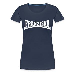 Franziska Vorname - Frauen Premium T-Shirt