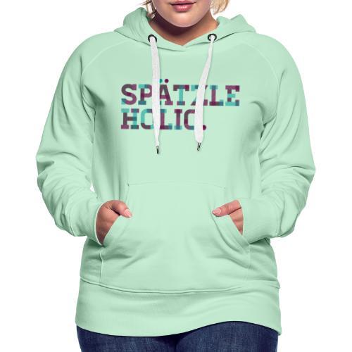Spätzleholic - Mädle - Frauen Premium Hoodie