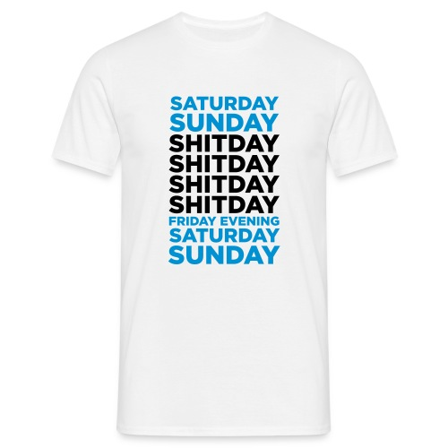 Shitday - Men's T-Shirt