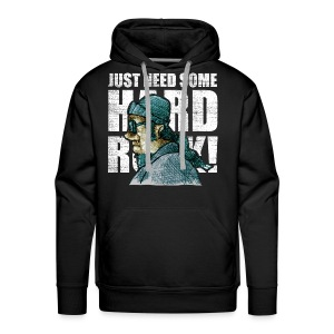 just need some HARD ROCK! - Men's Premium Hoodie