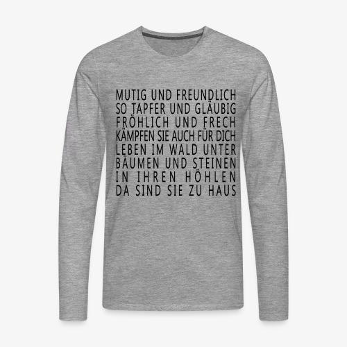 Mutig und Freundlich - Männer Premium Langarmshirt