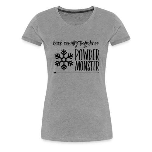 Powder Monster - Frauen Premium T-Shirt