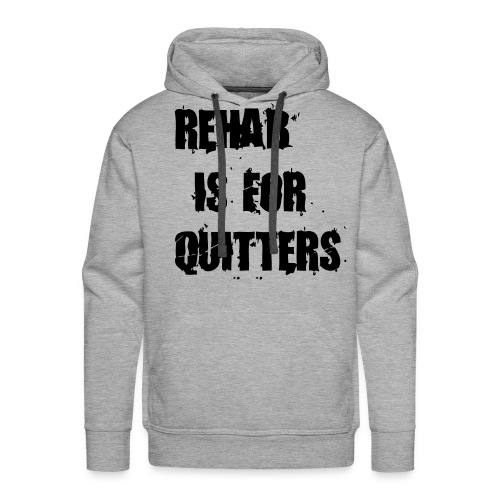 Rehab is for quitter hoodie - Premiumluvtröja herr