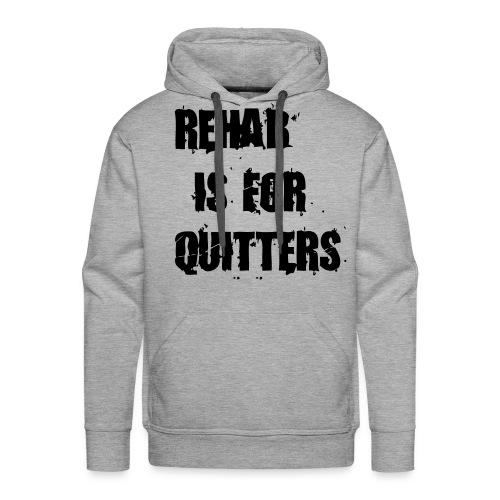 Rehab is for quitter hoodie - Premiumluvtröja herr