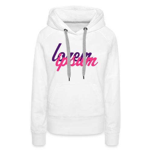 Lorem Ipsum - Frauen Premium Hoodie