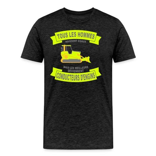 T-shirt conducteurs d'engins - Tous les hommes naissent égaux 2 - T-shirt Premium Homme