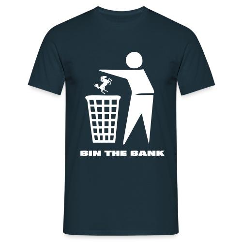 Bin The Bank - Men's T-Shirt