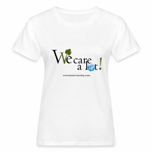 We care a lot! Frauen Bio-T-Shirt - Frauen Bio-T-Shirt