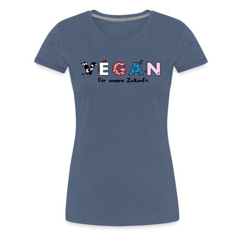 Frauen T-Shirt - Vegan für unsere Zukunft - Women's Premium T-Shirt