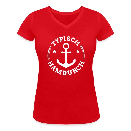 Typisch Hamburch Frauen Shirt rot - Frauen Bio-T-Shirt mit V-Ausschnitt von Stanley & Stella