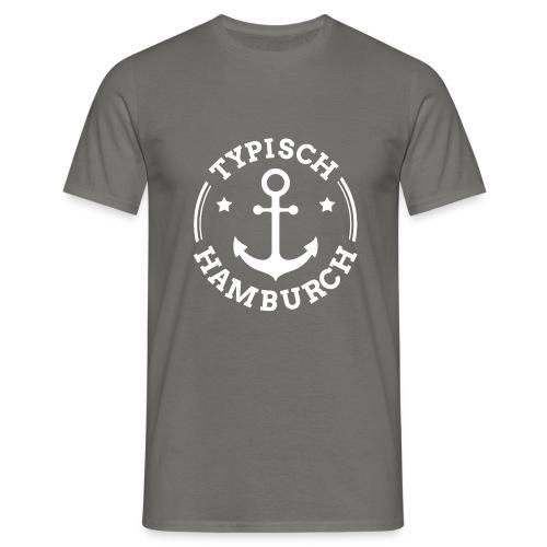 Typisch Hamburch Männer T-Shirt grau - Männer T-Shirt