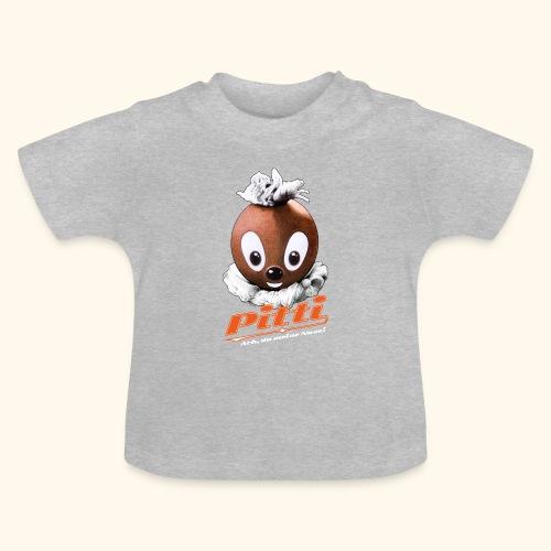 Baby T-Shirt Pittiplatsch Ach, du meine Nase - Baby T-Shirt