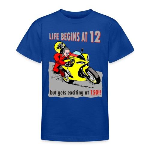 Life begins at 12 (child) - Teenage T-Shirt