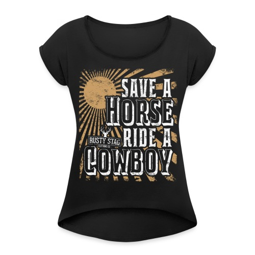 Save a Horse Ladies Scoop Neck - Women's T-shirt with rolled up sleeves
