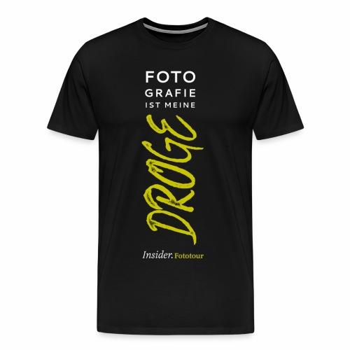 Fotografie ist meine Droge - Männer Premium T-Shirt