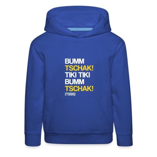 Bumm-Tschak! Kinder-Hoodie - Kinder Premium Hoodie