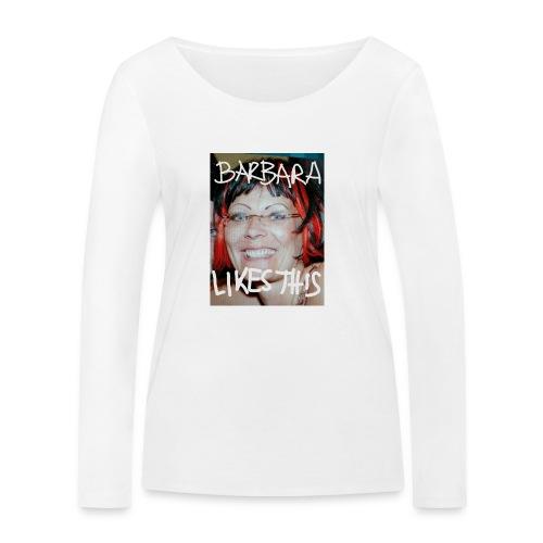 Barbara likes this - Frauen Bio-Langarmshirt von Stanley & Stella