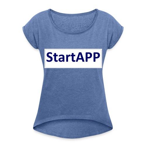 StartAPP - Frauen T-Shirt mit gerollten Ärmeln