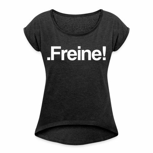 Serie couple: Freine ! - T-shirt à manches retroussées Femme
