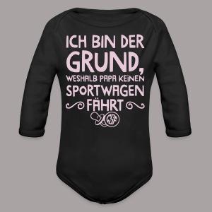 Ich bin der Grund ... - Baby Bio-Langarm-Body