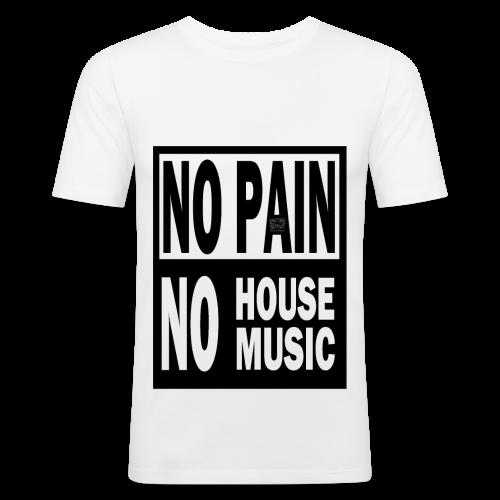 T-shirt Homme No Pain No House Music - Tee shirt près du corps Homme