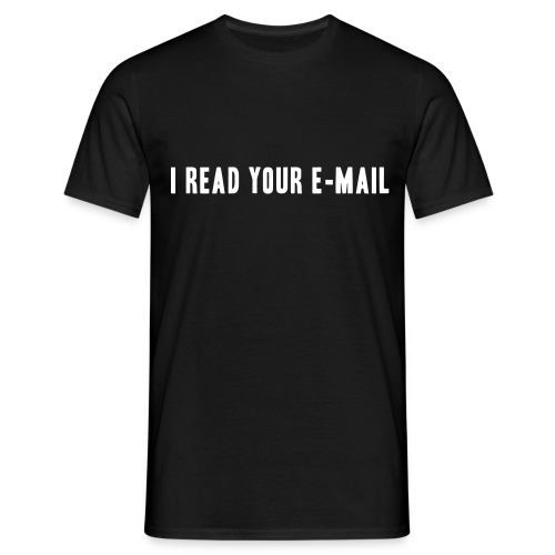 T-shirt, I read your e-mail - Maglietta da uomo