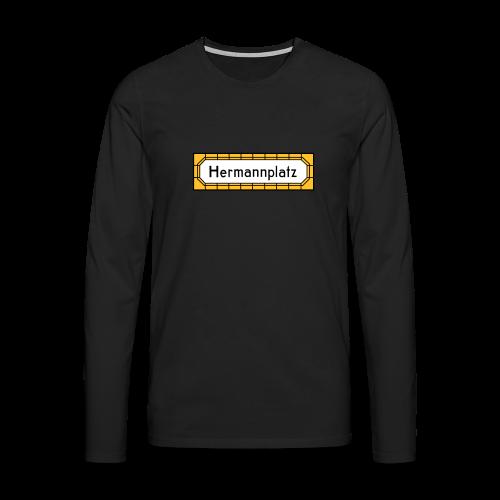 Hermannplatz Berlin Neukölln - Männer Premium Langarmshirt