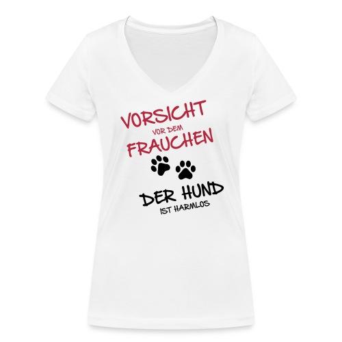 Vorsicht vor dem Frauchen - T-Shirt (w) - Frauen Bio-T-Shirt mit V-Ausschnitt von Stanley & Stella